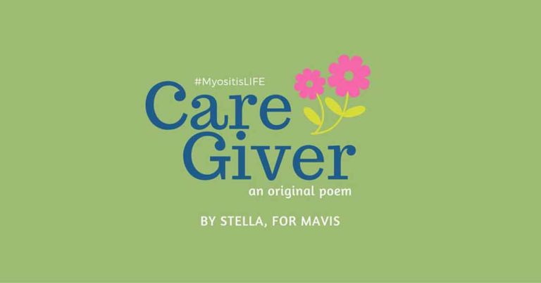 "Stella shares her poem, ""Care Giver,"" for Myositis Awareness Month and MSU's #MyositisLIFE project."
