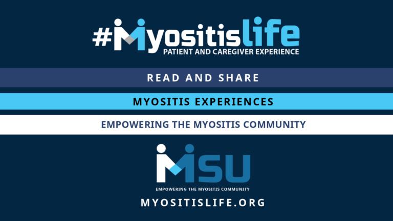 #MyositisLife by Myositis Support and Understanding
