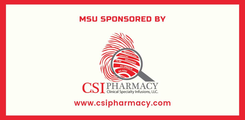 MSU and Myositis Awareness Month sponsored by CSI Pharmacy