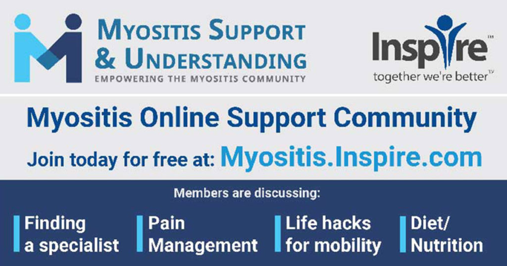 Join the Myositis Support Community for support