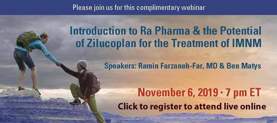 Register to attend online, Introduction to Ra Pharma & the Potential of Zilucoplan for the Treatment of IMNM