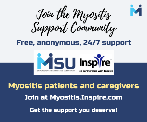 Join the Myositis Support Community for myositis patients and caregivers