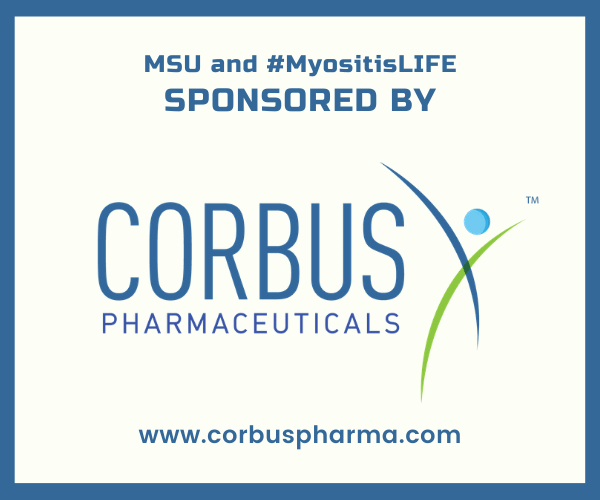 MSU and #MyositisLIFE sponsored by Corbus Pharma