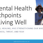 5 Mental Health Touchpoints for Living Well