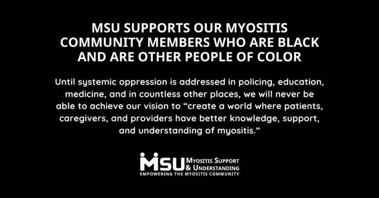 MSU supports our myositis community members who are Black and are other People of Color (POC)
