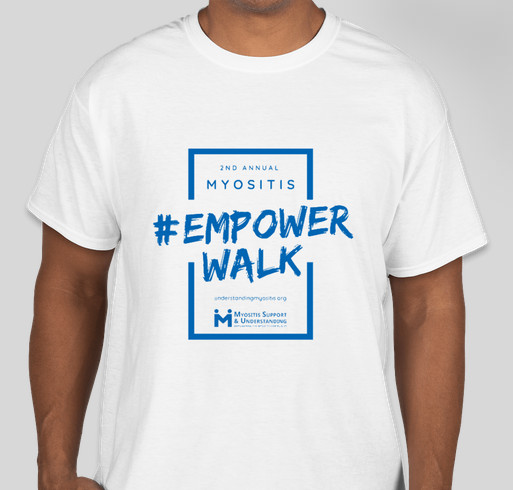 2nd Annual Myositis Empower Walk, In Person and Virtual, September 19, 2020, white t-shirt