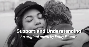 Support and Understanding poem by Emily Filmore