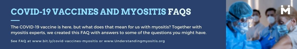 COVID-19 Vaccines and Myositis FAQ