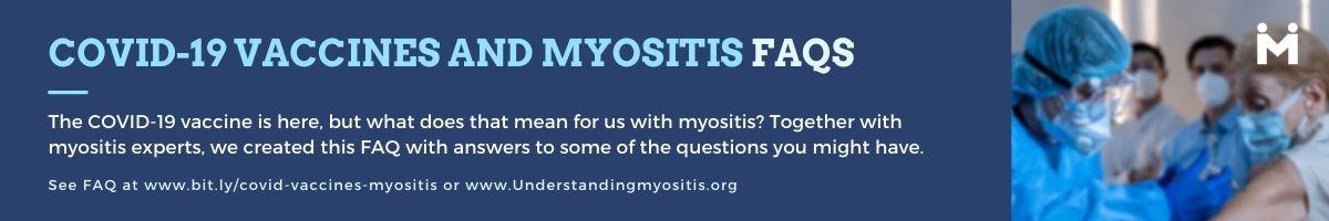 COVID-19 Vaccines and Myositis FAQ