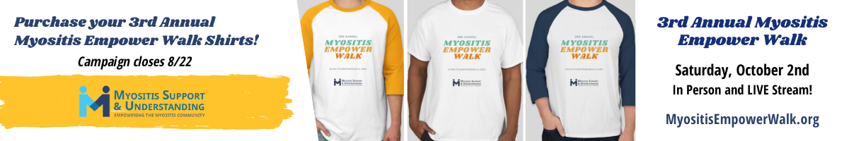 Purchase 3rd Annual Myositis Empower Walk shirts